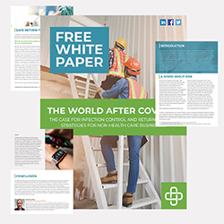 "Axiom Medical Releases ""The World After COVID-19:  Infection Control and Return to Work Strategies for Non-Healthcare Businesses"" White Paper"